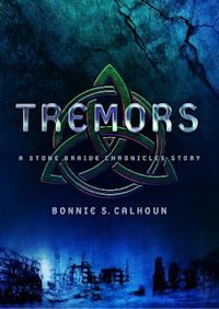 Tremors: A Stone Braide Chronicle Story